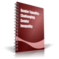 Gender Equality - Challenging Gender Inequality