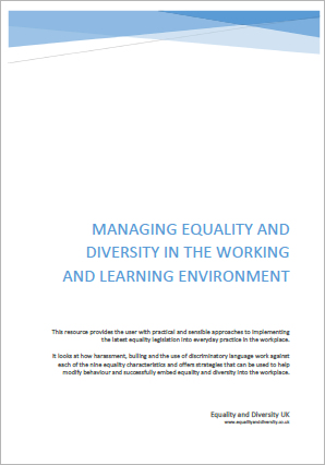 Managing Equality and Diversity in the Working and Learning Environment