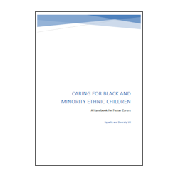 Caring for Black and Minority Ethnic Children in Foster Care
